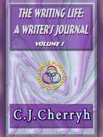 The Writing Life: A Writer's Journal Vol 1