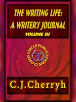 The Writing Life: A Writer's Journal Vol 3