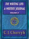 The Writing Life: A Writer's Journal - Vol 2 cover
