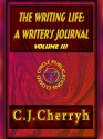 The Writing Life: An Author's Journal: Volume 3